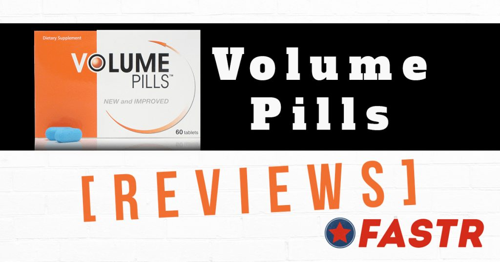 Volume Pills Reviews - Do They Work?